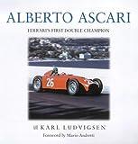 Alberto Ascari: Ferrari's First Double Champion