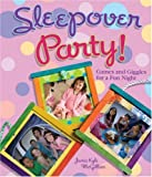 img - for Sleepover Party!: Games and Giggles for a Fun Night book / textbook / text book