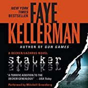Stalker: A Peter Decker and Rina Lazarus Novel, Book 12 | Faye Kellerman