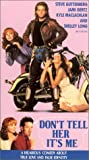 Don't Tell Her It's Me [VHS]