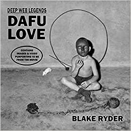 Deep Web Legends: Dafu Love: Amazon.es: Blake Ryder: Libros en idiomas extranjeros