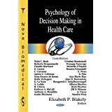 Psychology of Decision Making in Health Care