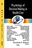 Psychology of Decision Making in Health Care, , 1600218539