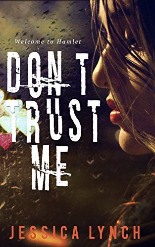 Don't Trust Me (Hamlet Book 1) by [Lynch, Jessica]