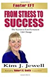 From Stress to Success, Kim Jewell, 1484812131
