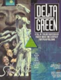 img - for Delta Green (Call of Cthulhu Horror Roleplaying, Modern) book / textbook / text book