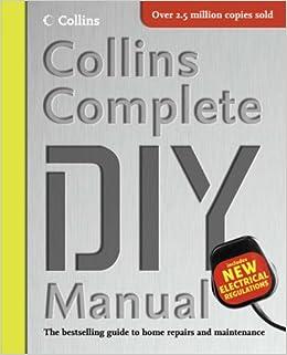 Collins complete diy manual albert jackson david day collins complete diy manual albert jackson david day 9780007185238 amazon books solutioingenieria Images