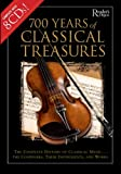 700 Years of Classical Treasures, Reader's Digest Editors, 0762107154