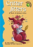 img - for Critter Jitters: A Book of Animal Jokes (Read-It! Joke Books-Supercharged!) book / textbook / text book