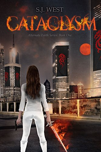 Cataclysm (Book 1, Alternate Earth Series)