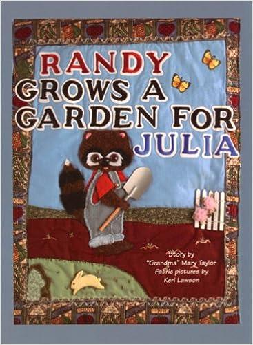 Randy Grows a Garden for Julia