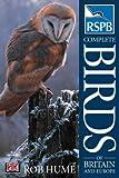 RSPB Complete Birds of Britain & Europe