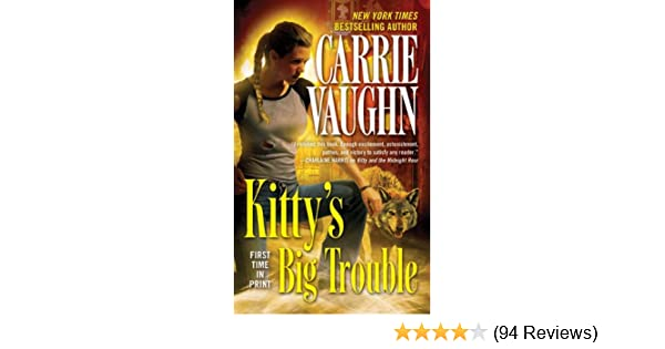Amazoncom Kittys Big Trouble Kitty Norville Book 9 Ebook