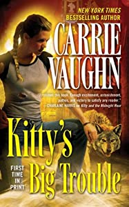 Kitty's Big Trouble (Kitty Norville Book 9)