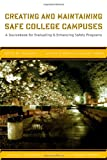 Creating and Maintaining Safe College Campuses, , 1579221963