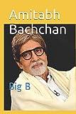 Amitabh Bachchan: Big B
