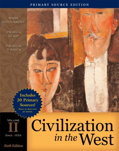 Civilization in the West, Volume II (since 1555), Primary Source Edition (with Study Card)