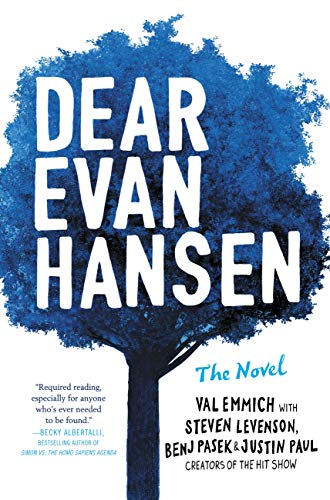 """An unpredictable and endearing take on some classic themes.""—SCHOOL LIBRARY JOURNAL  Dear Evan Hansen: The Novel"