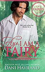 Aye, I am a Fairy (The Fairies Saga Book 2)