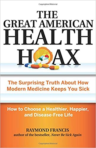 Download the great american health hoax the surprising truth free download the great american health hoax the surprising truth about how modern medicine keeps you sickhow to choose a healthier happier fandeluxe Images