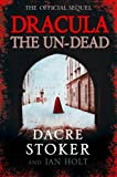 Front cover for the book Dracula the Un-Dead by Dacre Stoker