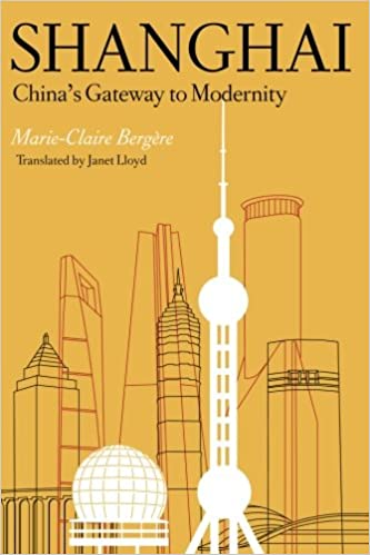 Book Shanghai: China's Gateway to Modernity