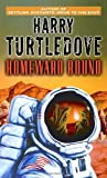 Homeward Bound (Worldwar & Colonization) by Harry Turtledove (2005-12-27)