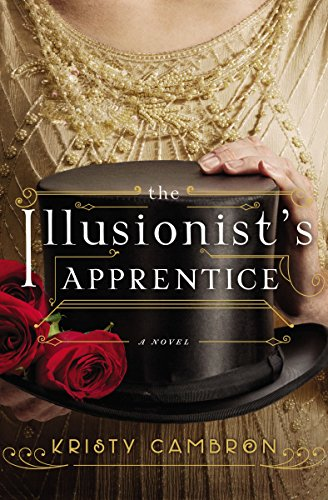 The Illusionist's Apprentice by [Cambron, Kristy]