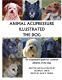 Animal Acupressure Illustrated The Dog