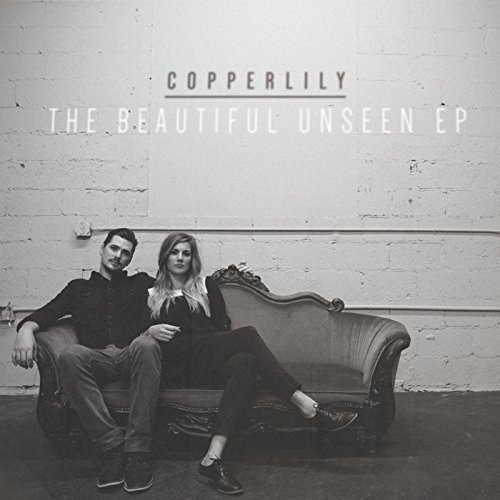 The Beautiful Unseen EP