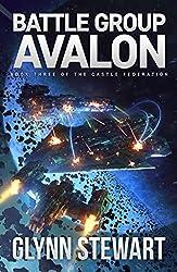 Battle Group Avalon (Castle Federation Book 3)