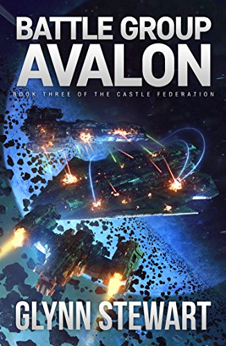 Battle Group Avalon (Castle Federation Book ()