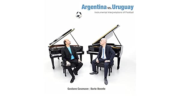 Argentina vs. Uruguay: Instrumental Interpretations of Football de Gustavo Casenave & Dario Boente en Amazon Music - Amazon.es