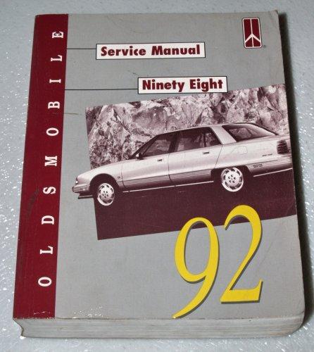 1992 Oldsmobile Ninety-Eight Service Manual (Touring Sedan, Regency Brougham Elite, Complete Volume)