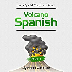 Learn Spanish Vocabulary Words with Volcano Spanish