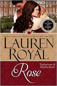 Book Rose: Volume 7 (La Saga dei Chase)