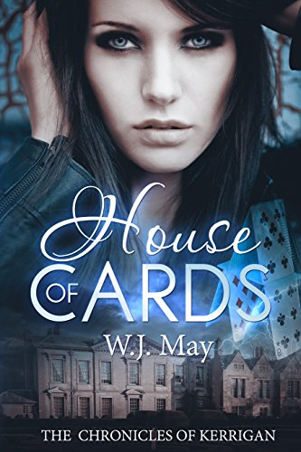 House of Cards: Paranormal, tattoo action romance (The Chronicles of Kerrigan Book -
