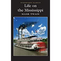 Wordsworth - Life of the Mississippi