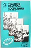 Teaching Practical Social Work, Danbury, Hazel, 0566051877