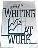 Writing at Work : The Russell and Associates Papers, Russell, J. Stephen, 0030705967