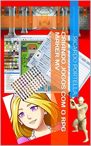 Criando Jogos com o RPG Maker MV livro Ricardo Portella pdf