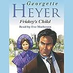 Friday's Child | Georgette Heyer