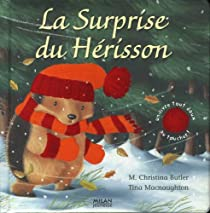 La Surprise Du Herisson M Christina Butler Babelio