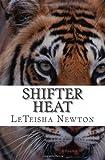 Shifter Heat, LeTeisha Newton, 1478120533