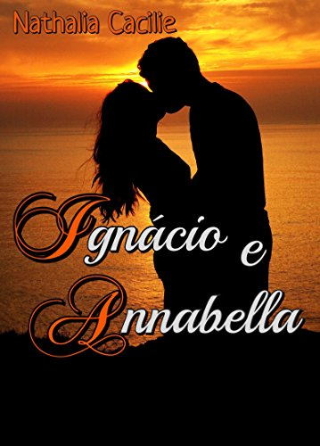 Ignácio e Annabella