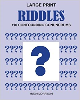 Large Print Riddles: 110 Confounding Conundrums: Hugh