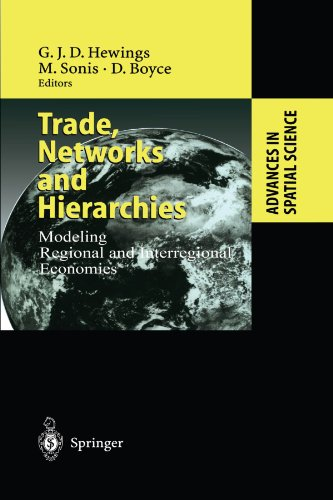 Trade, Networks and Hierarchies: Modeling Regional