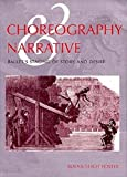 Choreography & Narrative: Ballet's Staging of Story and Desire