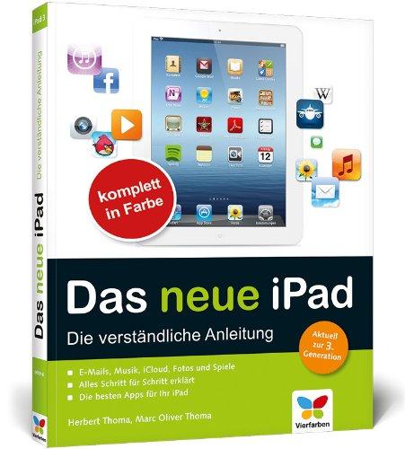 Das neue iPad: Die verständliche Anleitung. Aktuell zur 3. Generation