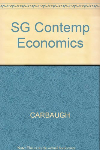 Study Guide for Carbaugh's Contemporary Economics, 4th